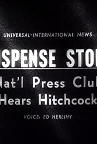 Primary photo for Suspense Story: Nat'l Press Club Hears Hitchcock
