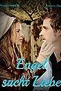 Engel sucht Liebe (2009) Poster