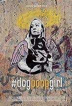 #dogpoopgirl