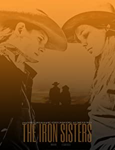 Filmsted for nedlasting The Iron Sisters by Kat Hessen [640x360] [1020p] [2K]