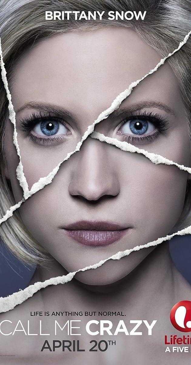 Call Me Crazy: A Five Film (TV Movie 2013) - Plot Summary - IMDb