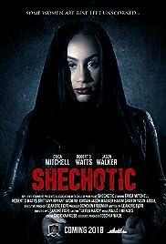 SheChotic (2018) 1080p