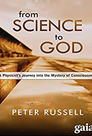 From Science to God: Exploring the Mystery of Consciousnes Poster