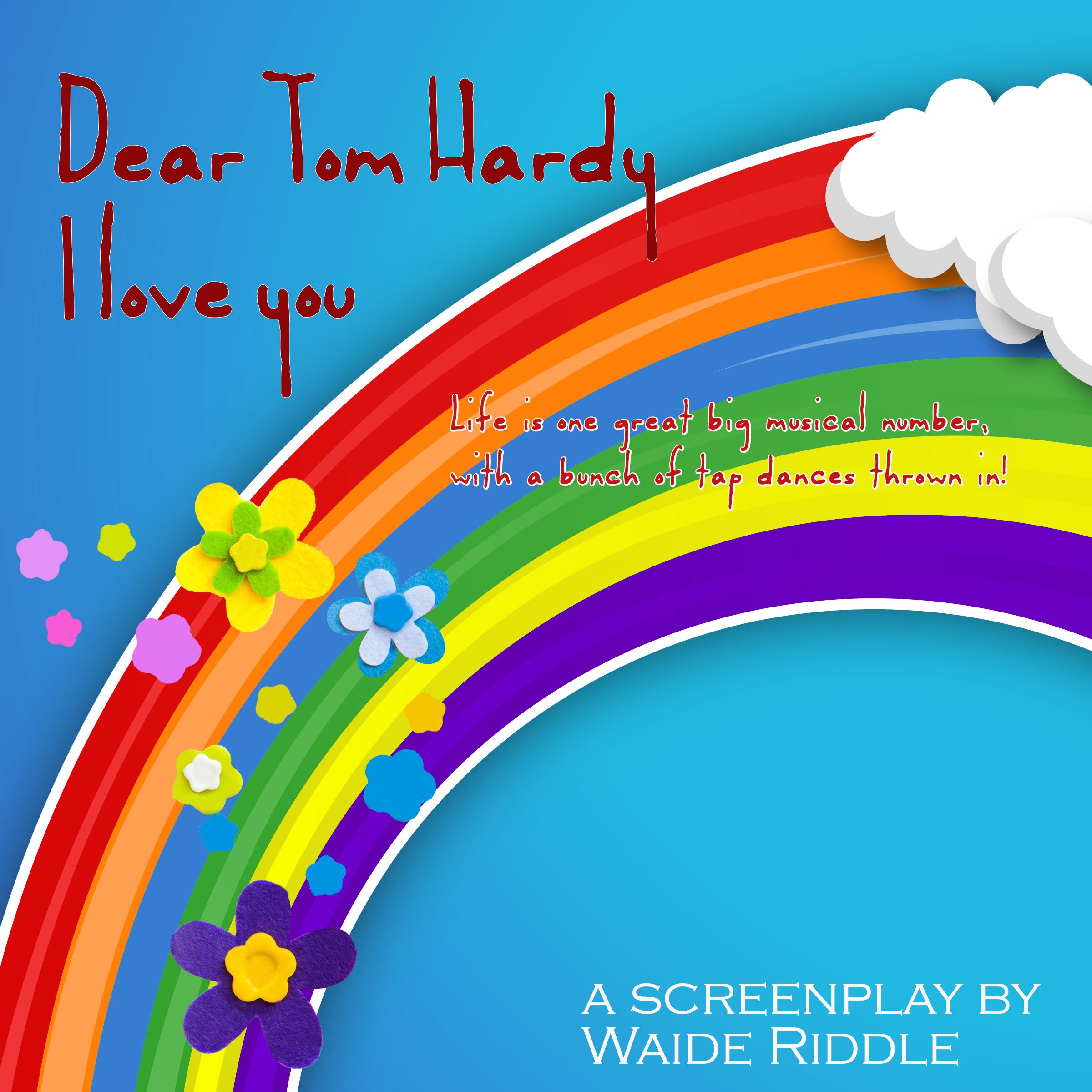 Dear Tom Hardy: I Love You - IMDb