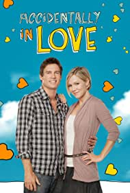 Accidentally in Love (2011) Poster - Movie Forum, Cast, Reviews