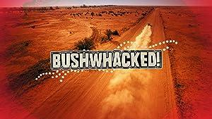 Where to stream Bushwhacked!