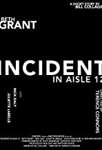 Incident in Aisle 12