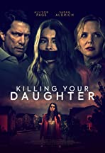Killing Your Daughter