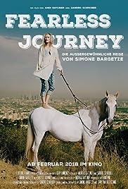 Fearless Journey - Die aussergewöhnliche Reise von Simone Bargetze Poster