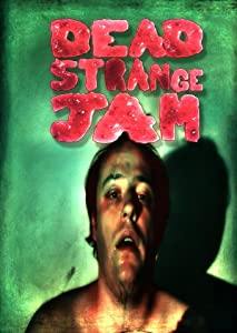 Watch latest online hollywood movies Dead Strange Jam [720px]
