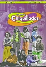 Chiquilladas Poster