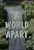 A World Apart