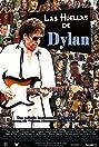 Las huellas de Dylan (2006) Poster