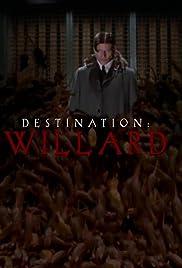Destination Willard: An Interview with Robert McLachlan Poster