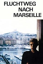 Fluchtweg nach Marseille Poster