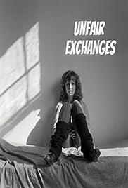 Unfair Exchanges Poster