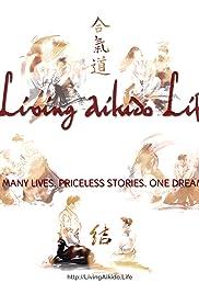 Living Aikido Life Poster