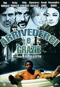 Best website online movie watching free Arrivederci e grazie [Full]