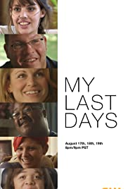 The CW Presents: My Last Days, a Special Event Poster