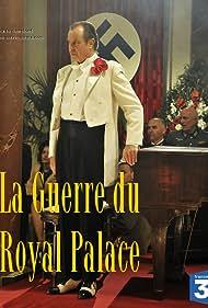 La guerre du Royal Palace (2012)
