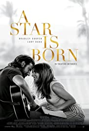 A Star Is Born (2018) Poster - Movie Forum, Cast, Reviews