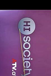 Hi Society Poster