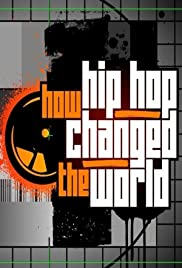 How Hip Hop Changed the World Poster