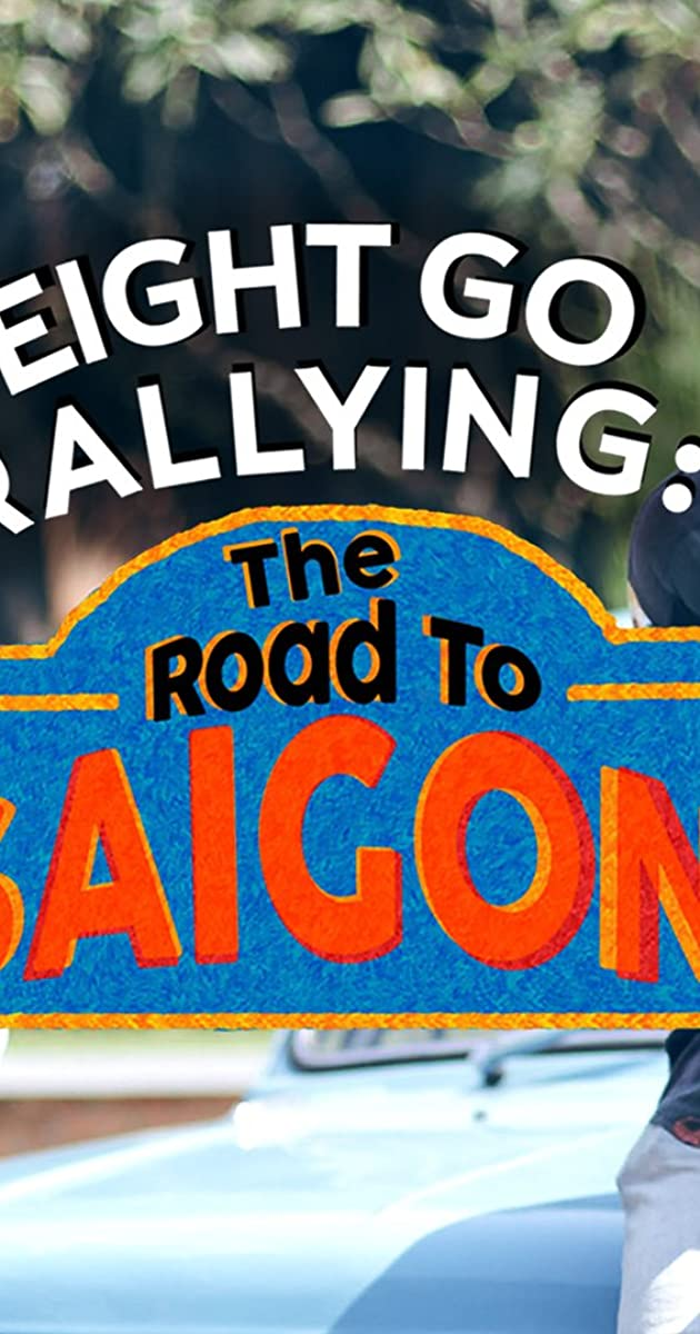 download scarica gratuito Eight Go Rallying: The Road to Saigon o streaming Stagione 1 episodio completa in HD 720p 1080p con torrent
