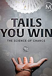 Tails You Win: The Science of Chance Poster