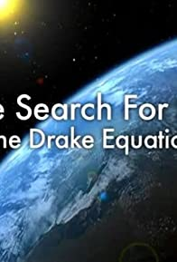 Primary photo for The Search for Life: The Drake Equation