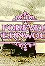 Forever Fernwood