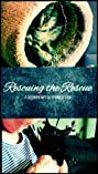 Rescuing the Rescue (2016) Poster