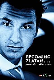 Zlatan Ibrahimovic in Den unge Zlatan (2015)