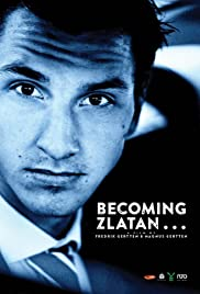 Becoming Zlatan ... Poster