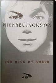 Michael Jackson: You Rock My World(2001) Poster - Movie Forum, Cast, Reviews