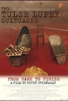 The Tulse Luper Suitcases, Part 3: From Sark to the Finish