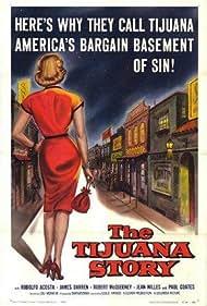 The Tijuana Story (1957)