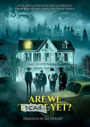 Download Are We Dead Yet Full Movie