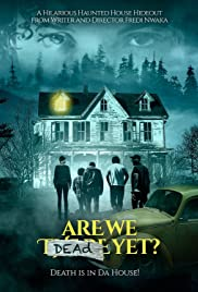 Are We Dead Yet Poster
