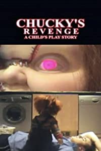 A Child's Play Story: Chucky's Revenge by Kvon Chen