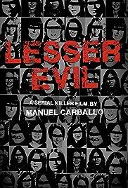 Lesser Evil Poster - Movie Forum, Cast, Reviews