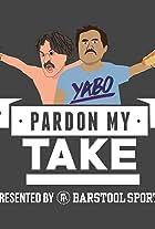 Pardon My Take