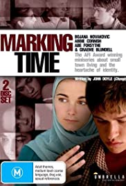 Marking Time (2003) Poster - Movie Forum, Cast, Reviews