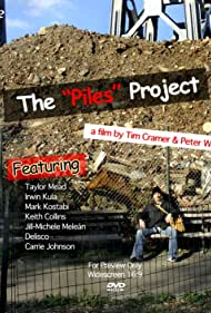 The Piles Project (2008)