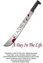 Slasher: A Day in the Life