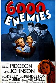 6,000 Enemies (1939) Poster - Movie Forum, Cast, Reviews