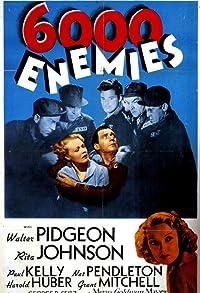 Primary photo for 6,000 Enemies