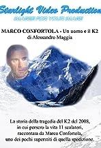 Marco Confortola - Un uomo e il K2