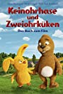 Rabbit Without Ears and Two-Eared Chick (2013) Poster