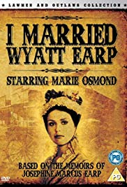 I Married Wyatt Earp Poster